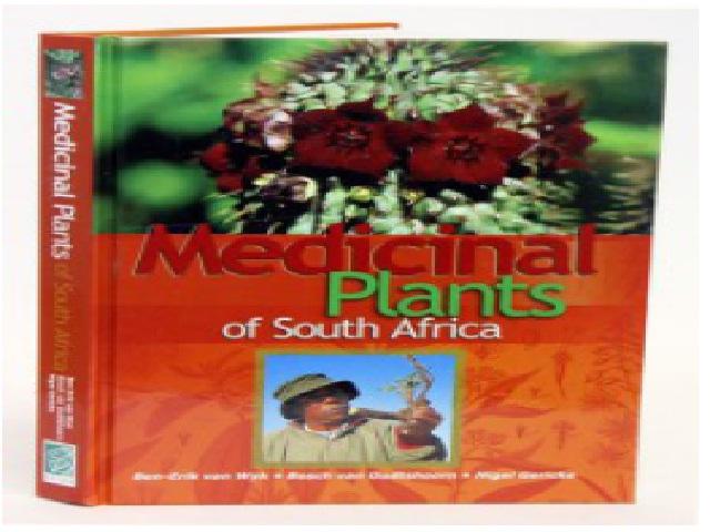 MEDICINAL PLANTS OF SOUTH AFRICA 2nd edition; 2009. Ben-Erik van Wyk, Bosch van Oudtshoorn, Nigel Gericke. Briza Publications, Pretoria, South Africa.